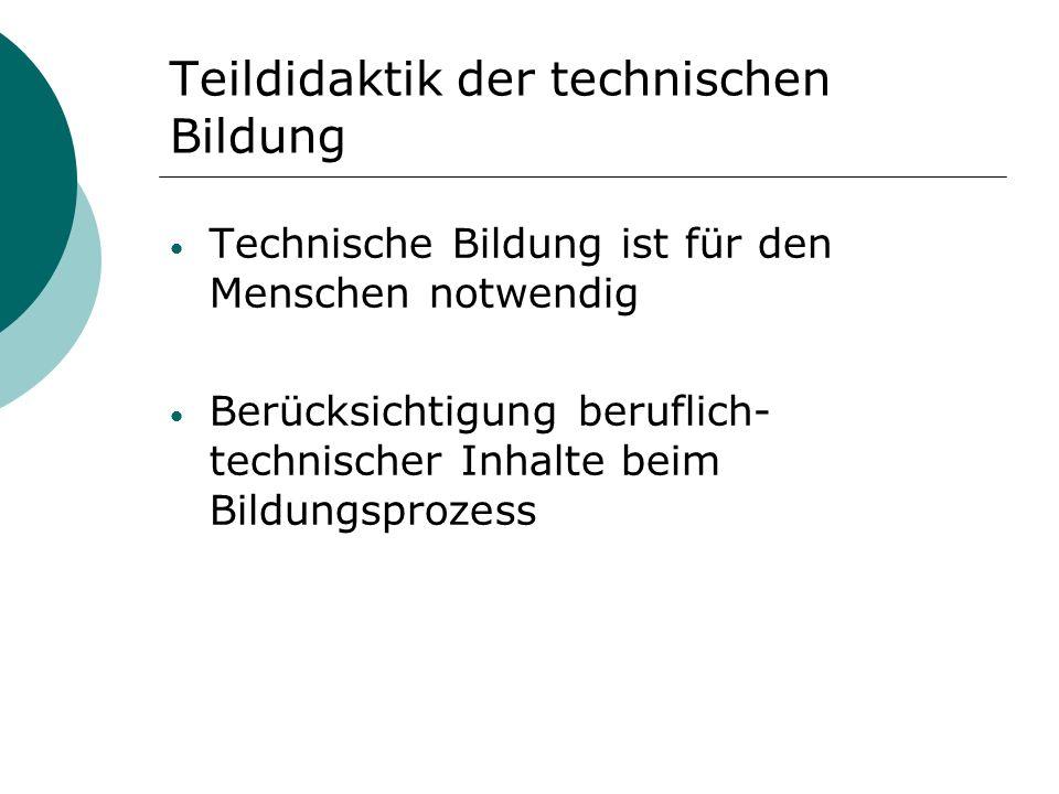 Teildidaktik der technischen Bildung