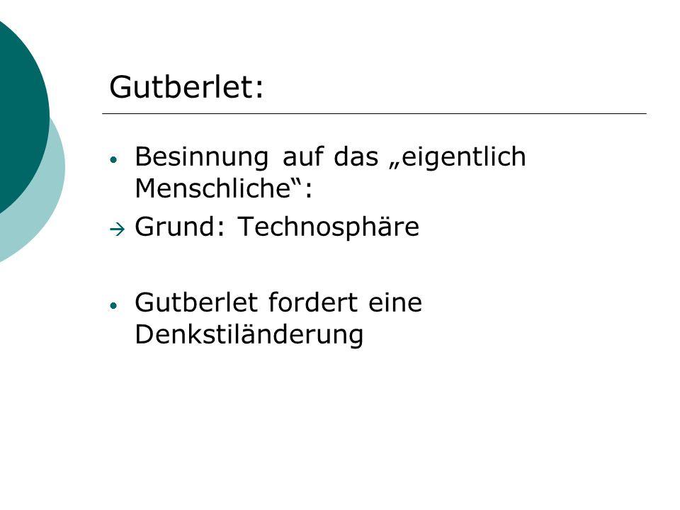 """Gutberlet: Besinnung auf das """"eigentlich Menschliche :"""
