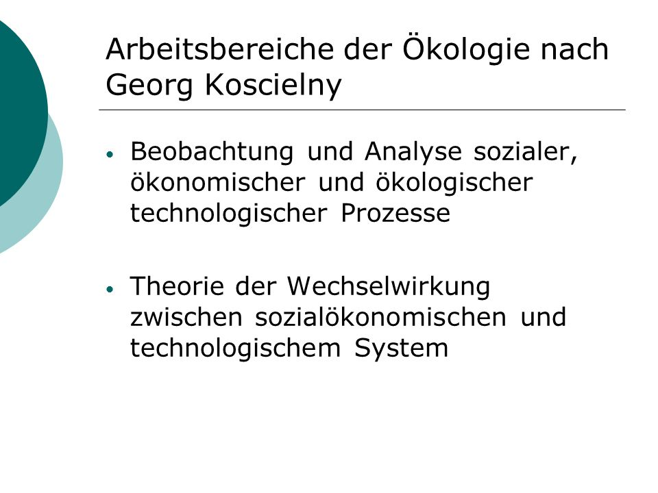 Arbeitsbereiche der Ökologie nach Georg Koscielny
