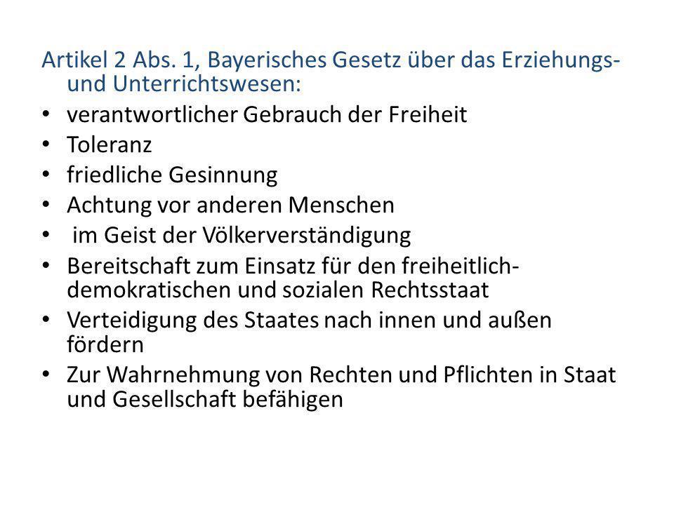 Artikel 2 Abs. 1, Bayerisches Gesetz über das Erziehungs- und Unterrichtswesen: