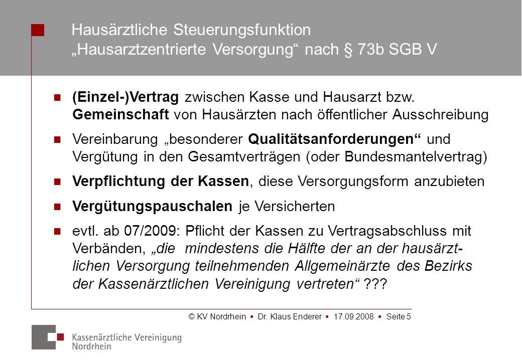 """Hausärztliche Steuerungsfunktion """"Hausarztzentrierte Versorgung nach § 73b SGB V"""