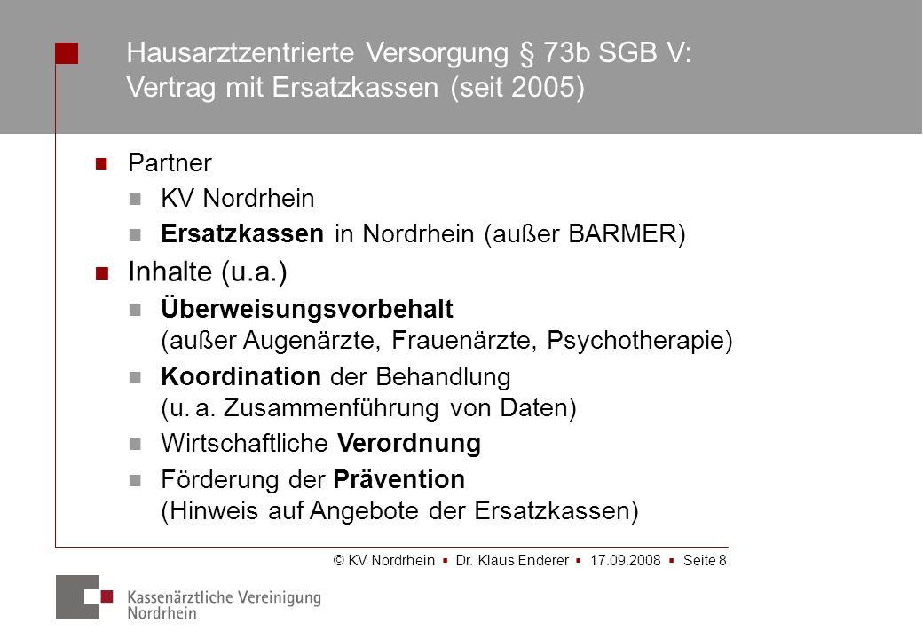 Hausarztzentrierte Versorgung § 73b SGB V: Vertrag mit Ersatzkassen (seit 2005)