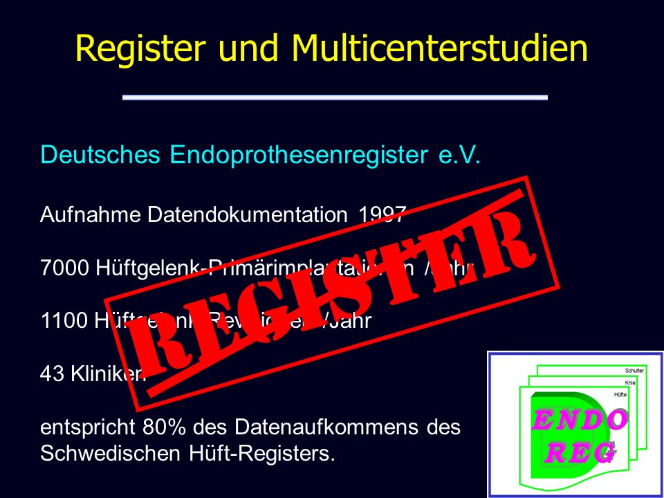 Register und Multicenterstudien