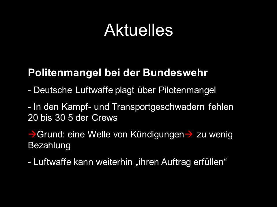 Aktuelles Politenmangel bei der Bundeswehr