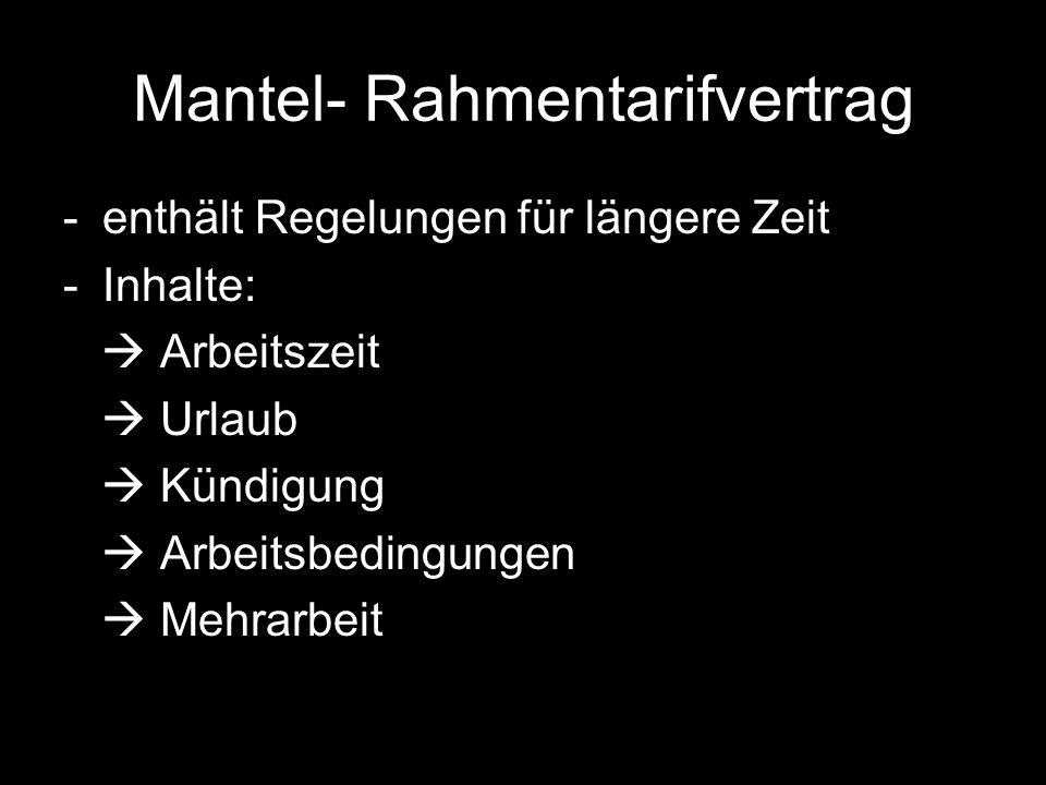 Mantel- Rahmentarifvertrag