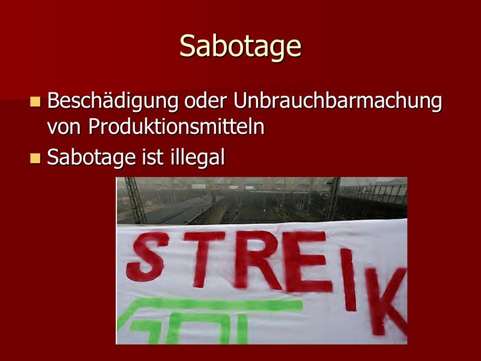 Sabotage Beschädigung oder Unbrauchbarmachung von Produktionsmitteln