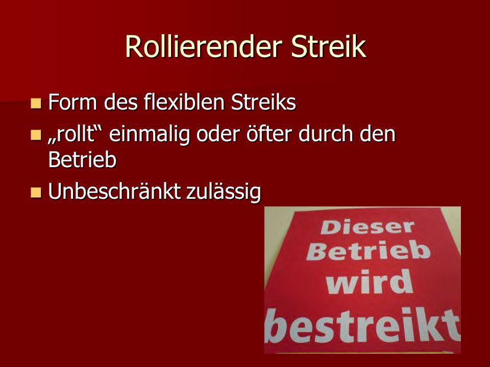 Rollierender Streik Form des flexiblen Streiks