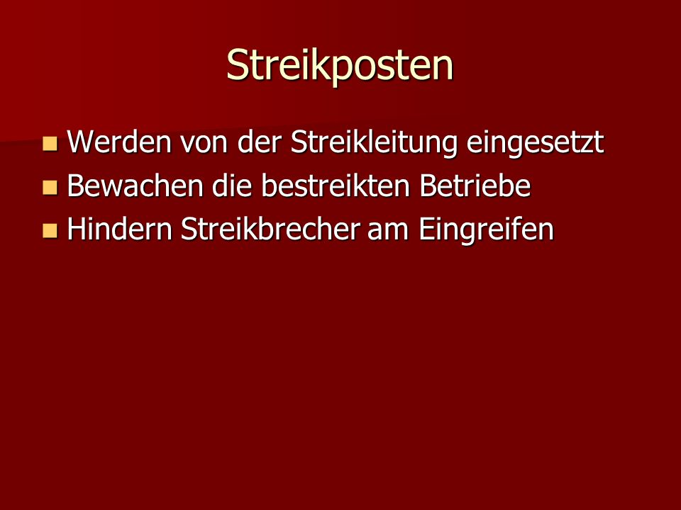 Streikposten Werden von der Streikleitung eingesetzt