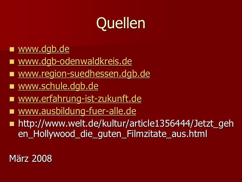 Quellen www.dgb.de www.dgb-odenwaldkreis.de