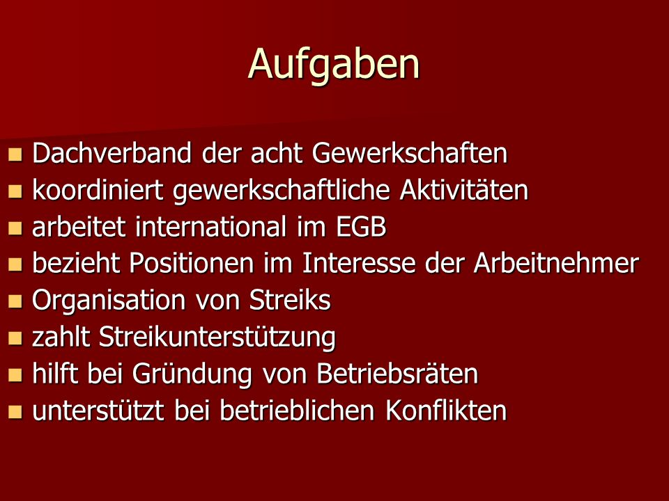 Aufgaben Dachverband der acht Gewerkschaften