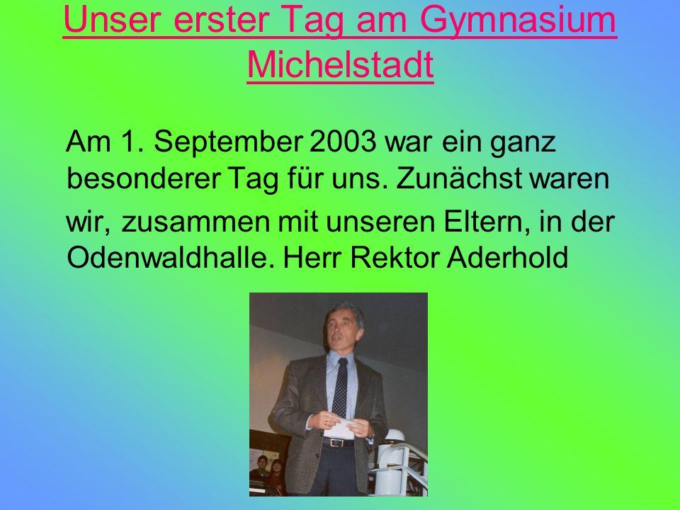 Unser erster Tag am Gymnasium Michelstadt