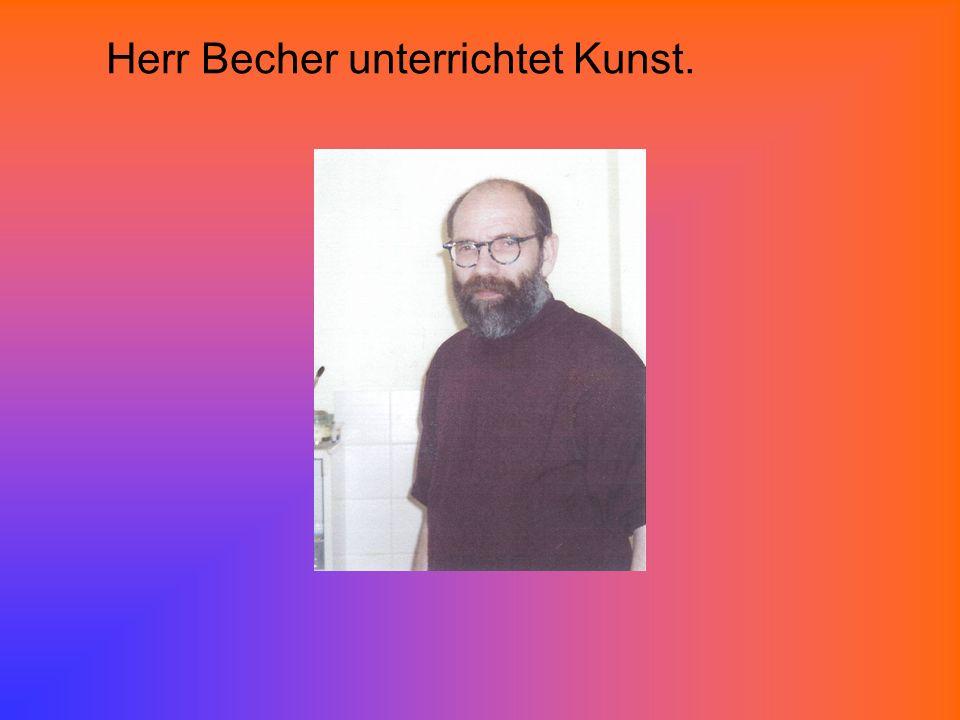 Herr Becher unterrichtet Kunst.