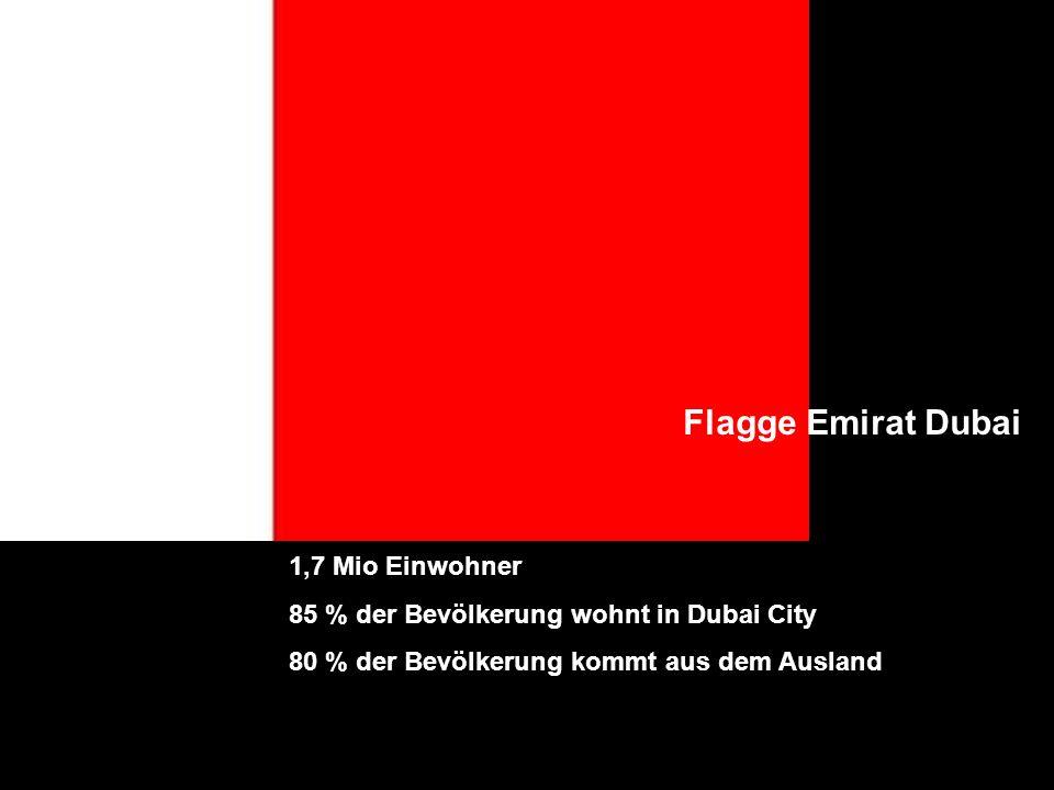 Flagge Emirat Dubai 1,7 Mio Einwohner