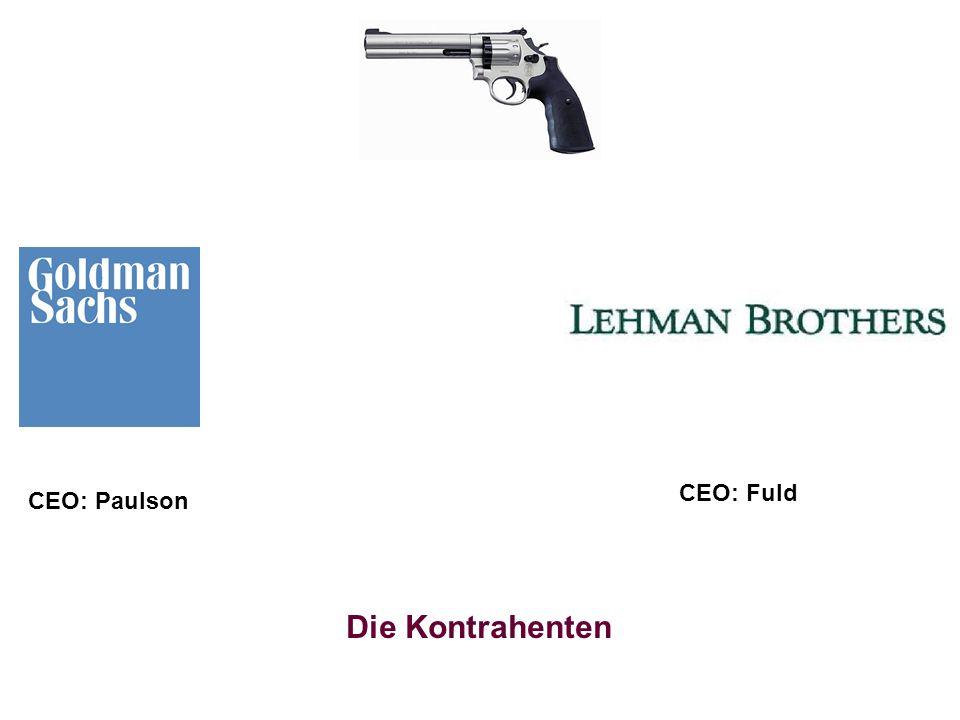 CEO: Fuld CEO: Paulson Die Kontrahenten