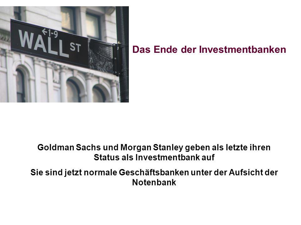 Das Ende der Investmentbanken