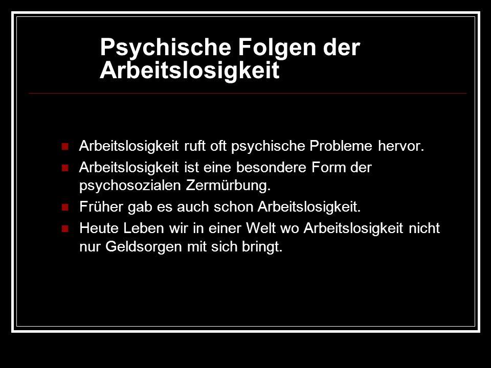 Psychische Folgen der Arbeitslosigkeit