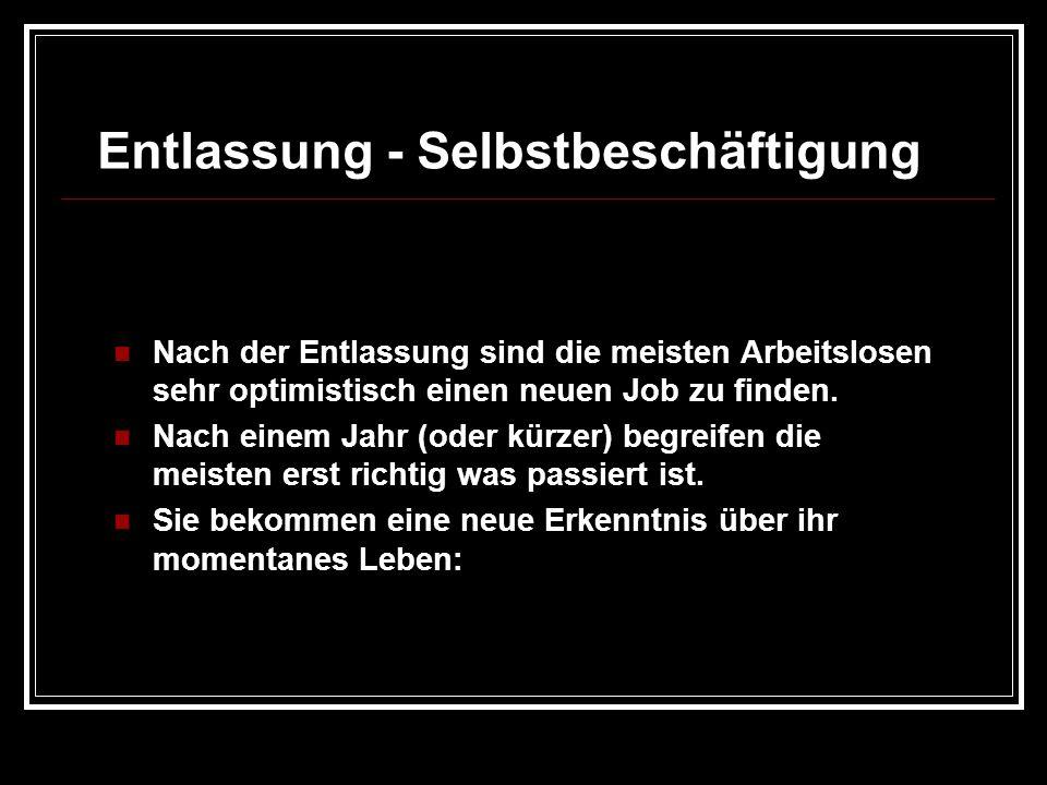 Entlassung - Selbstbeschäftigung