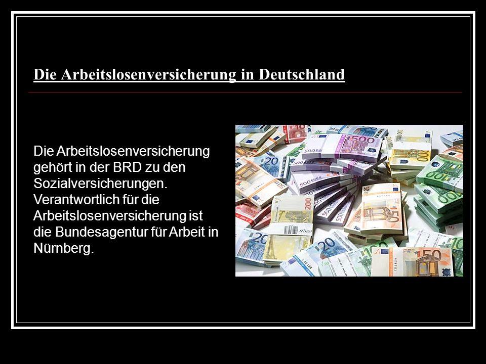 Die Arbeitslosenversicherung in Deutschland