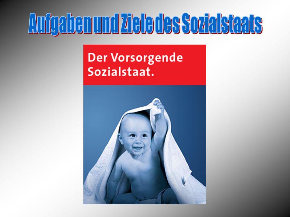 Aufgaben und Ziele des Sozialstaats