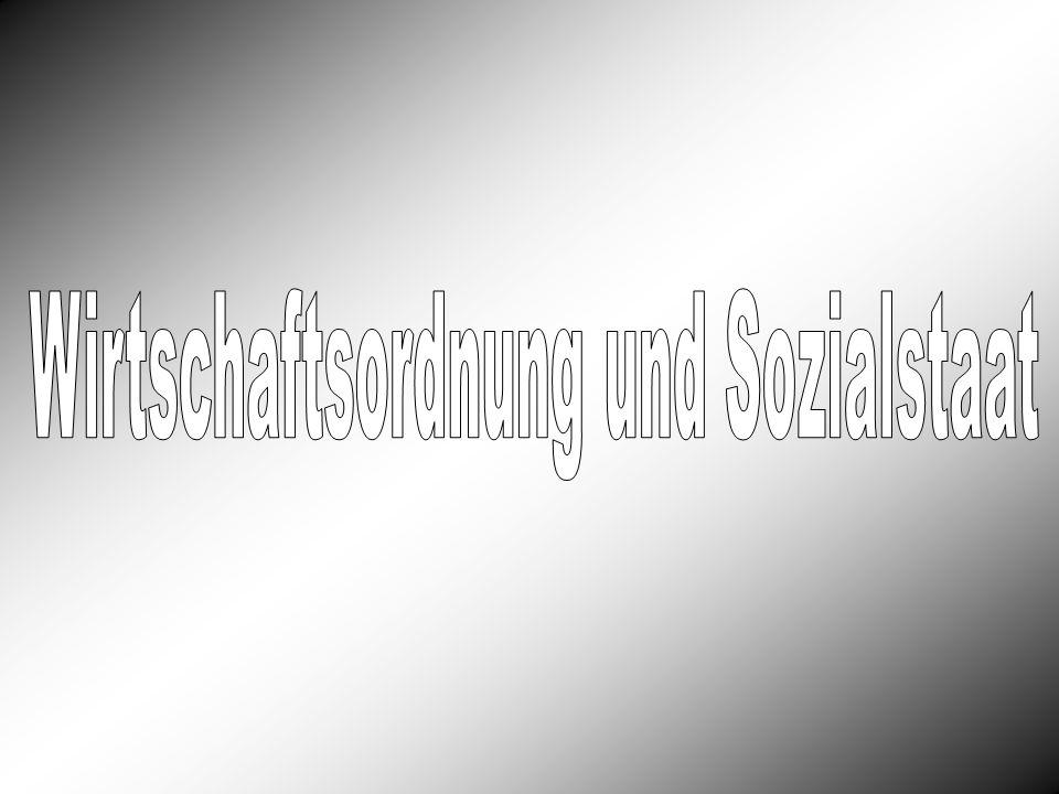 Wirtschaftsordnung und Sozialstaat