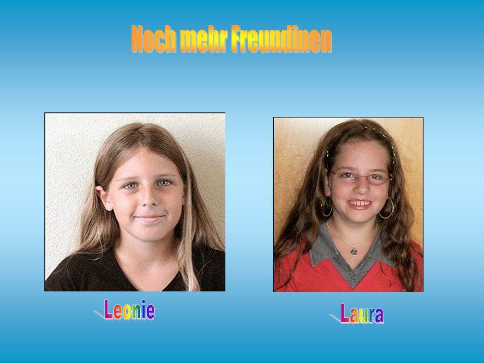 Noch mehr Freundinen Leonie Laura
