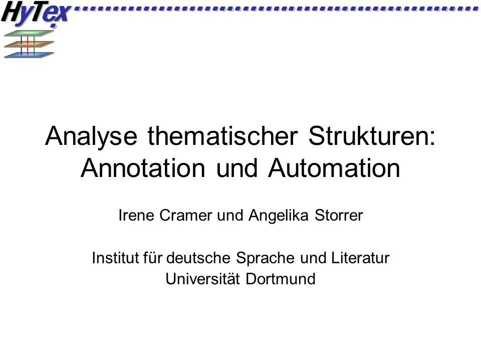 Analyse thematischer Strukturen: Annotation und Automation