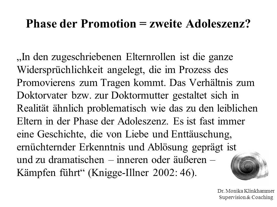 Phase der Promotion = zweite Adoleszenz