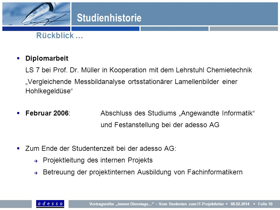 Studienhistorie Rückblick … Diplomarbeit