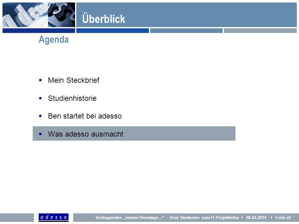 Überblick Agenda Mein Steckbrief Studienhistorie