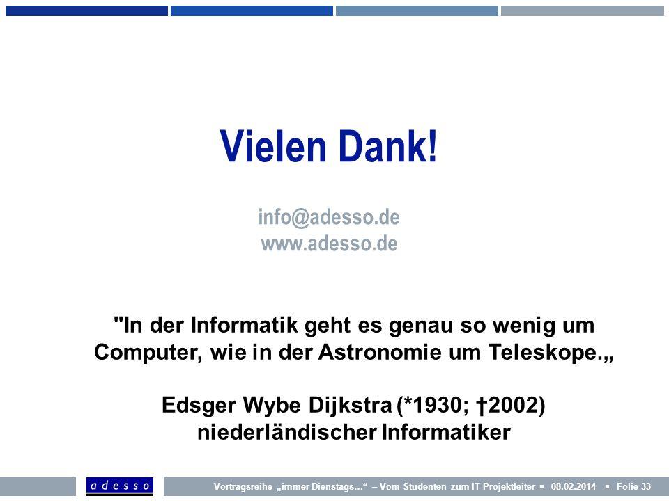 Vielen Dank! info@adesso.de www.adesso.de