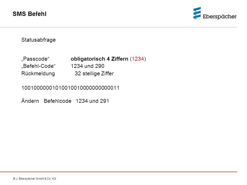 """SMS Befehl Statusabfrage """"Passcode obligatorisch 4 Ziffern (1234)"""