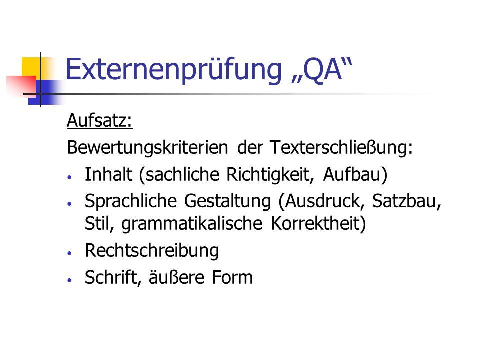 """Externenprüfung """"QA Aufsatz:"""