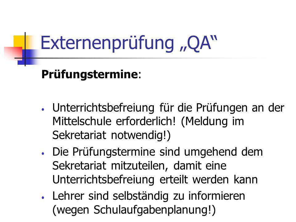 "Externenprüfung ""QA Prüfungstermine:"