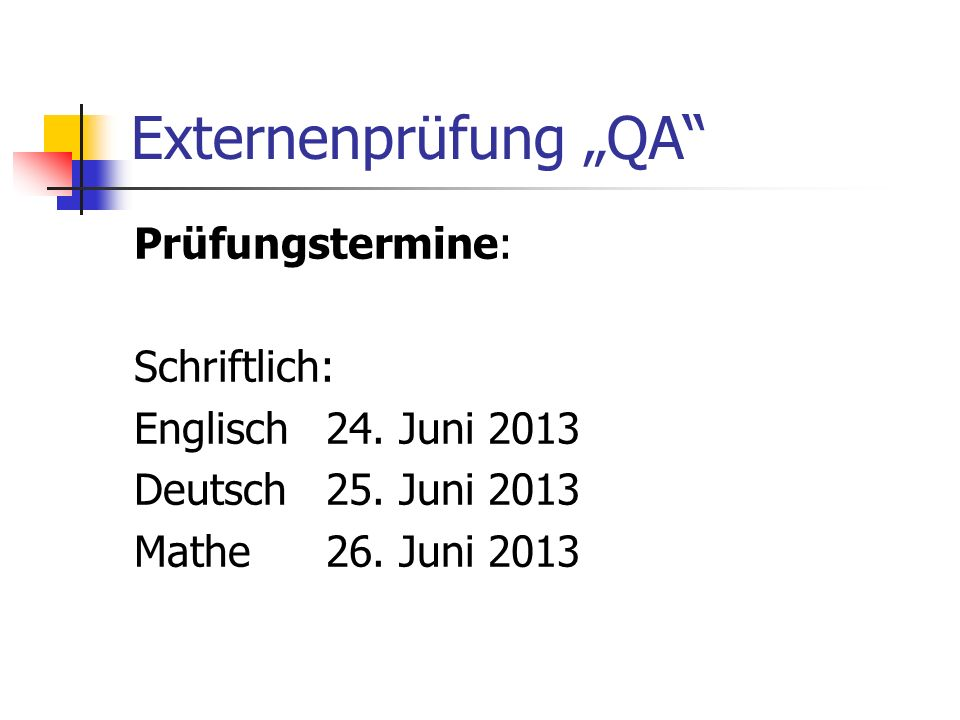 """Externenprüfung """"QA Prüfungstermine: Schriftlich:"""