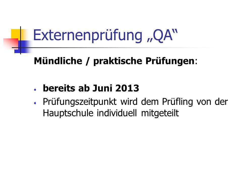 """Externenprüfung """"QA Mündliche / praktische Prüfungen:"""
