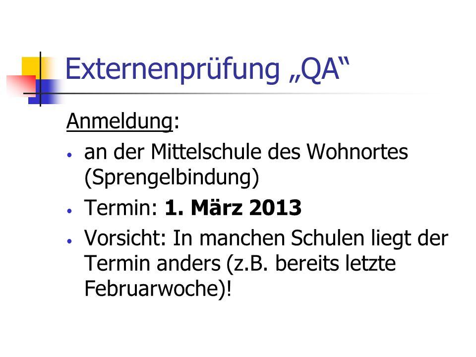 """Externenprüfung """"QA Anmeldung:"""