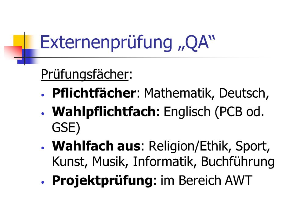 "Externenprüfung ""QA Prüfungsfächer:"