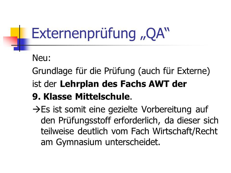 """Externenprüfung """"QA Neu: Grundlage für die Prüfung (auch für Externe)"""