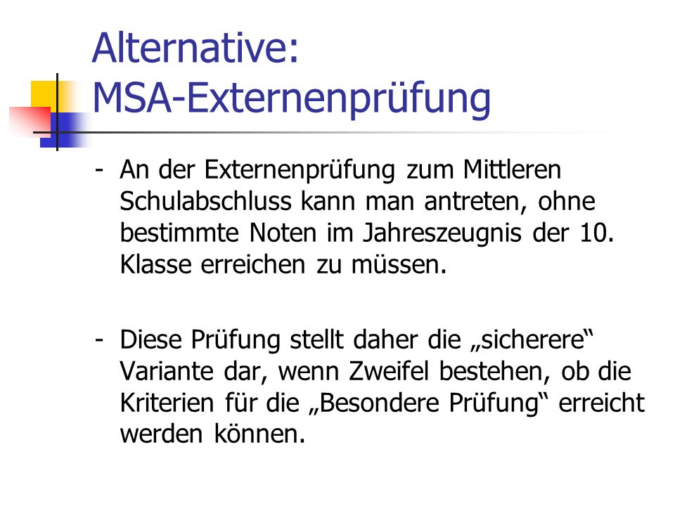 Alternative: MSA-Externenprüfung