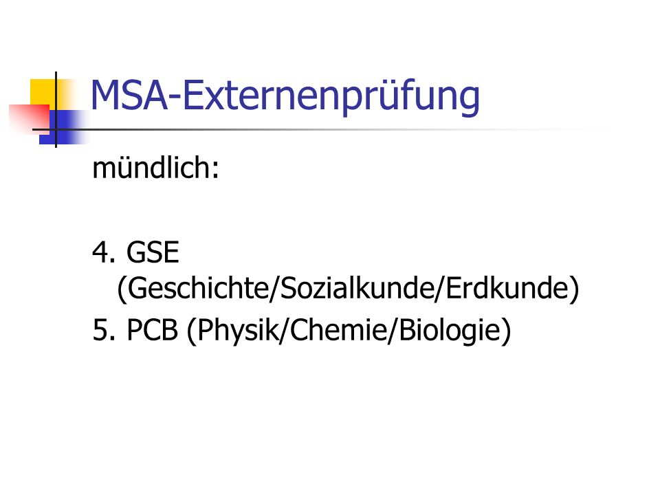 MSA-Externenprüfung mündlich: 4. GSE (Geschichte/Sozialkunde/Erdkunde)