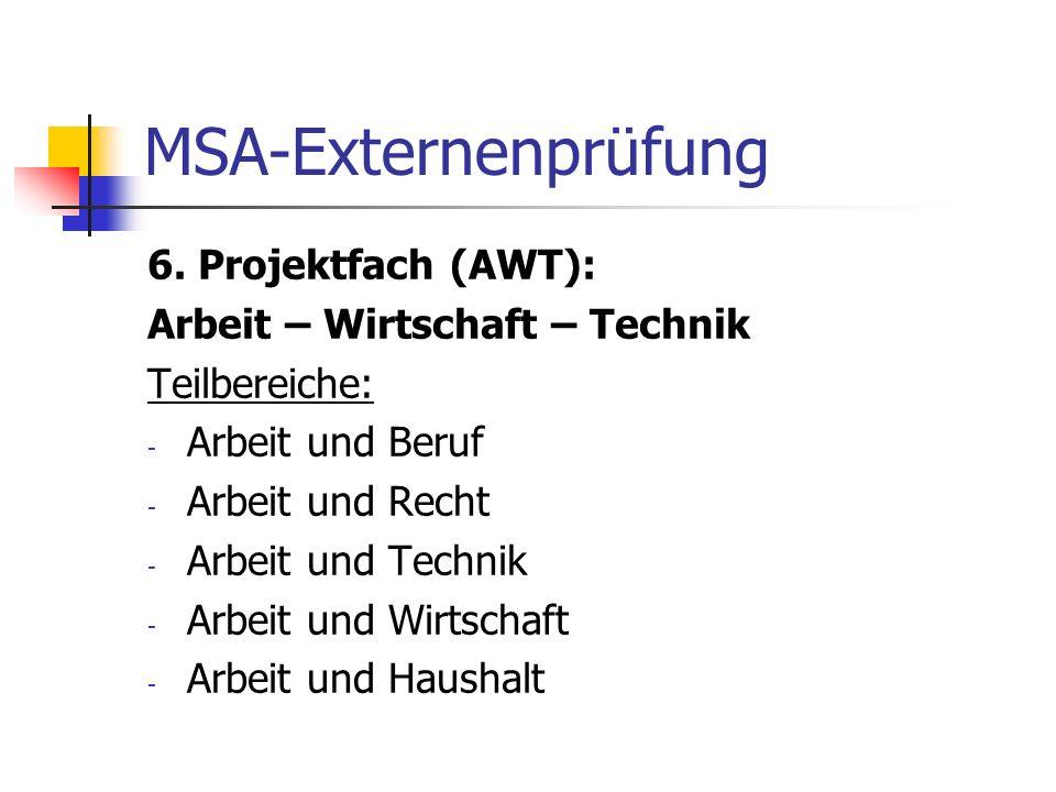 MSA-Externenprüfung 6. Projektfach (AWT):