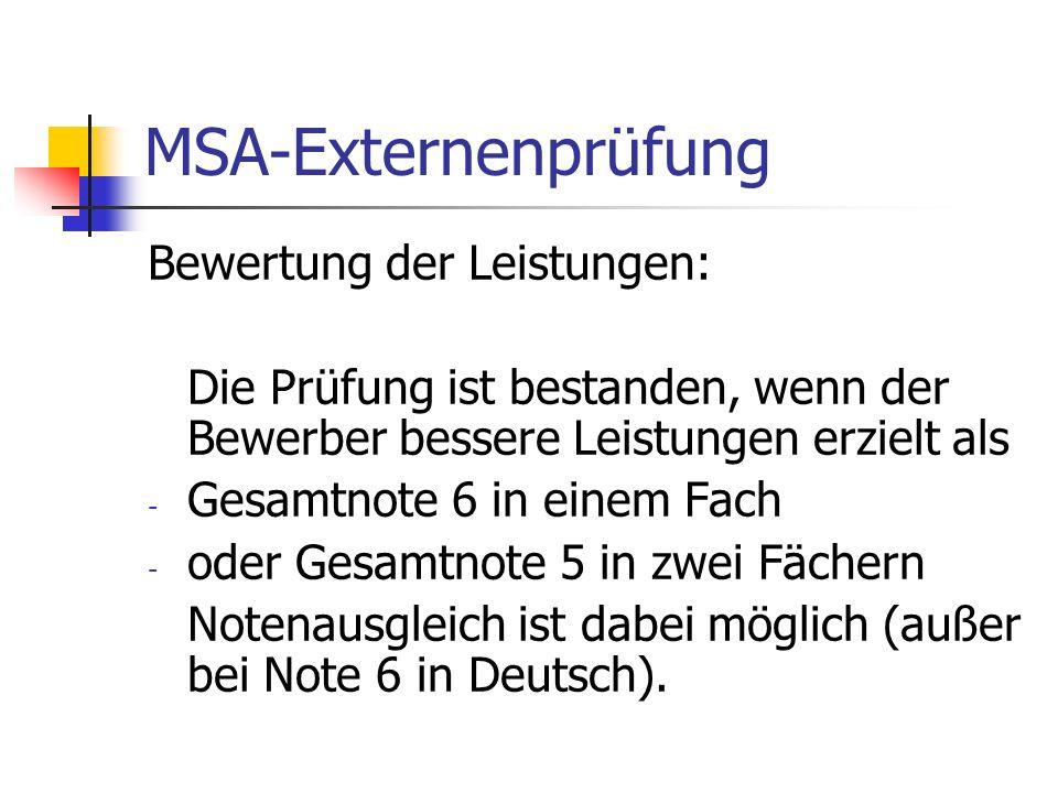 MSA-Externenprüfung Bewertung der Leistungen: