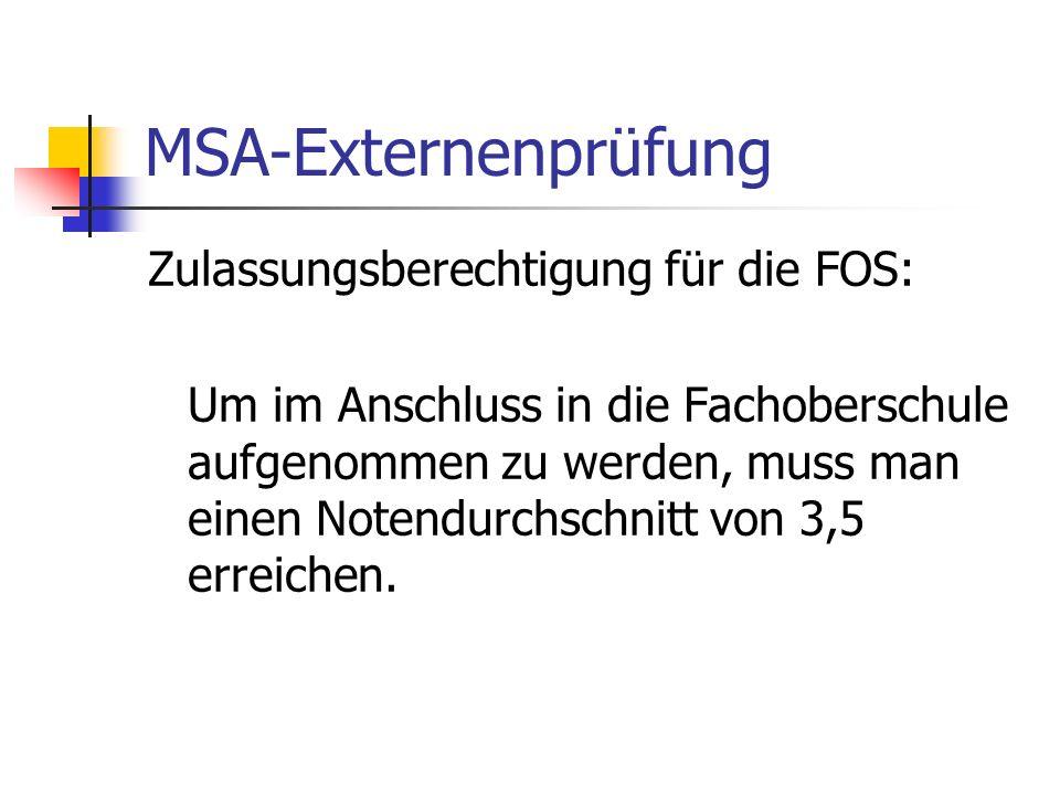 MSA-Externenprüfung Zulassungsberechtigung für die FOS: