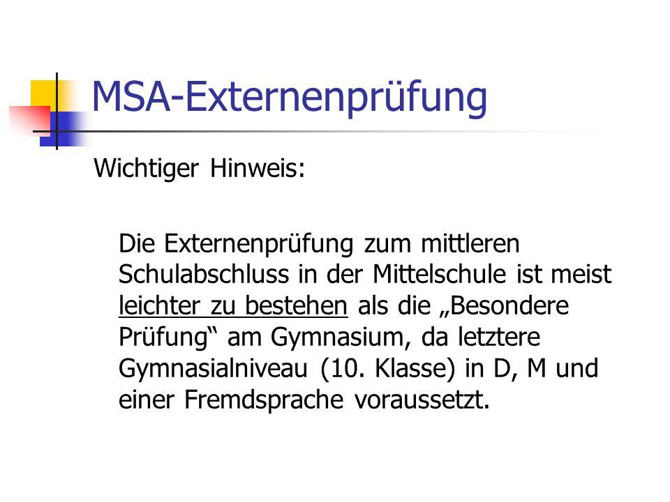 MSA-Externenprüfung Wichtiger Hinweis: