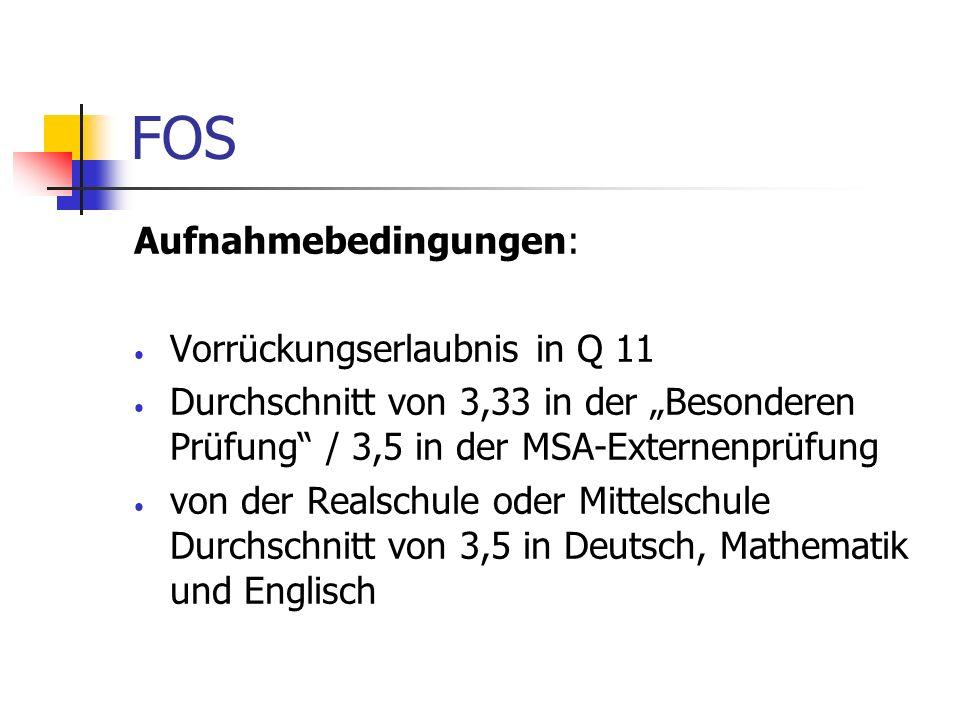 FOS Aufnahmebedingungen: Vorrückungserlaubnis in Q 11