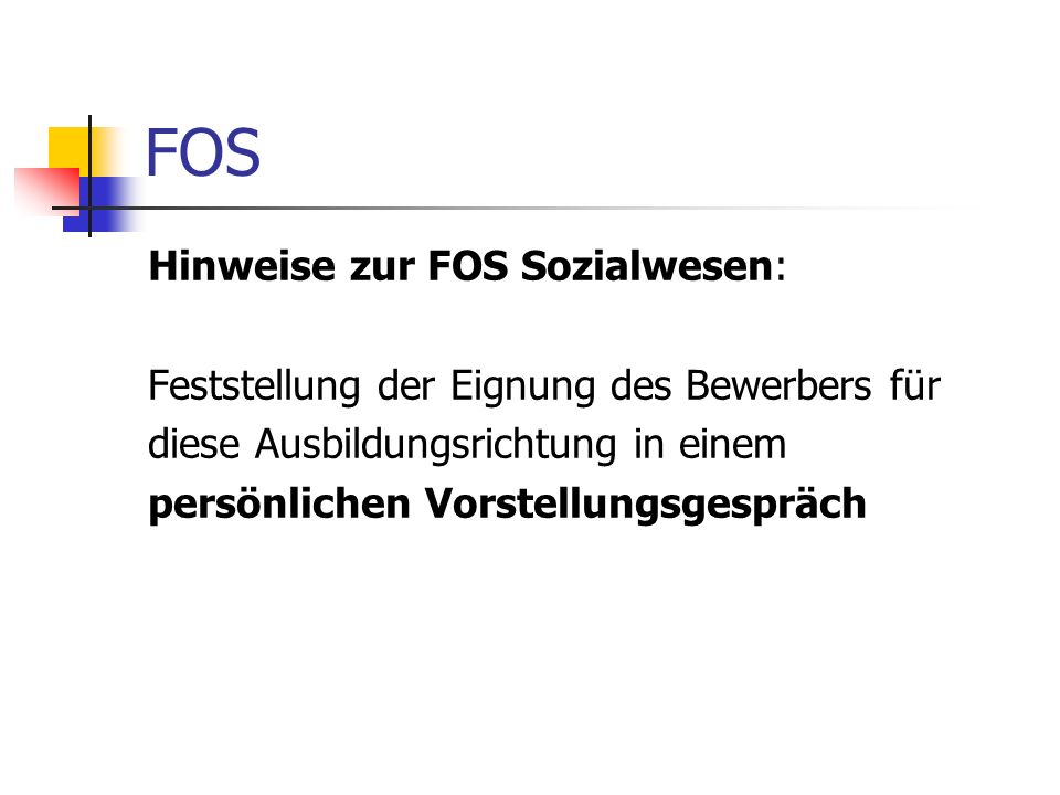 FOS Hinweise zur FOS Sozialwesen: