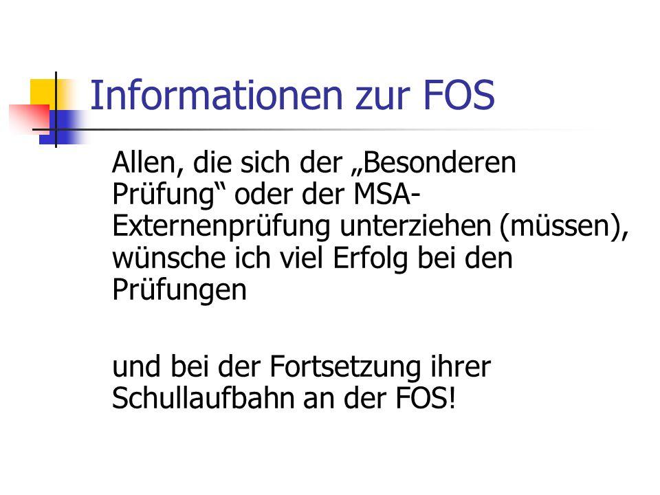 Informationen zur FOS