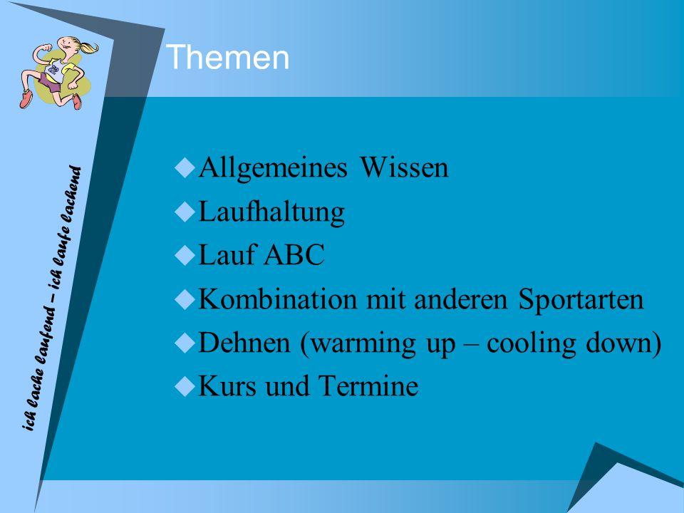 Themen Allgemeines Wissen Laufhaltung Lauf ABC