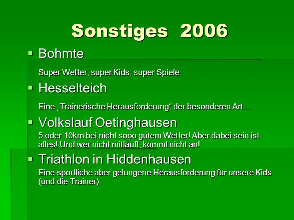 Sonstiges 2006 Bohmte Super Wetter, super Kids, super Spiele