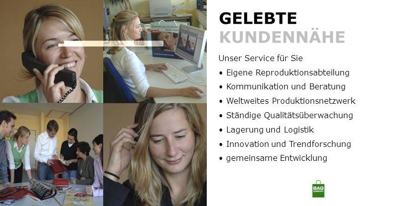 GELEBTE KUNDENNÄHE Unser Service für Sie Eigene Reproduktionsabteilung